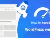 10 τρόποι για να επιταχύνετε τον WordPress ιστότοπό σας